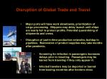 disruption of global trade and travel
