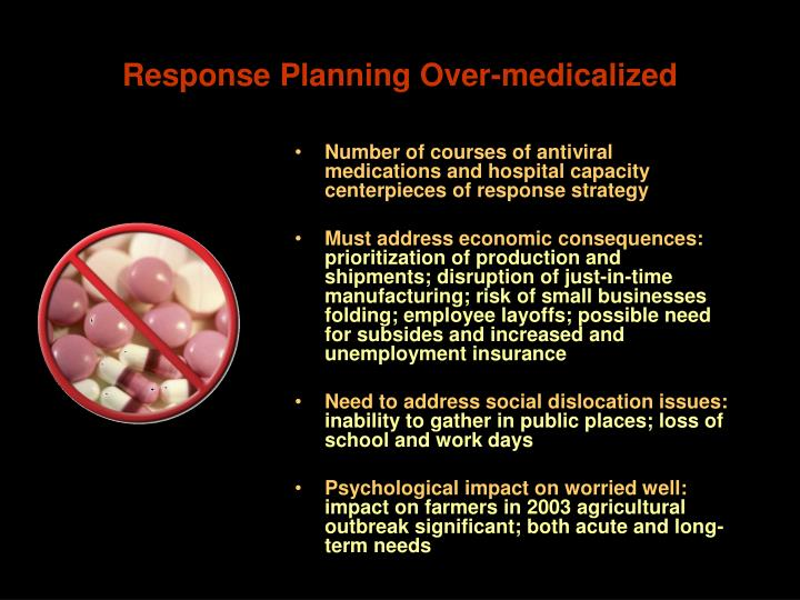 Response Planning Over-medicalized