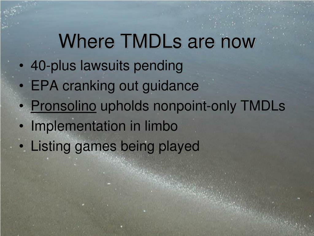 Where TMDLs are now