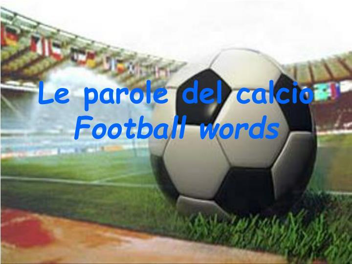 Le parole del calcio
