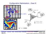 configuration optimization case iv