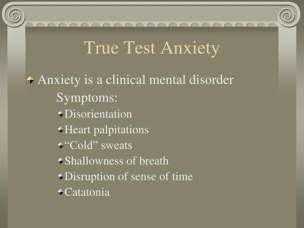 True Test Anxiety