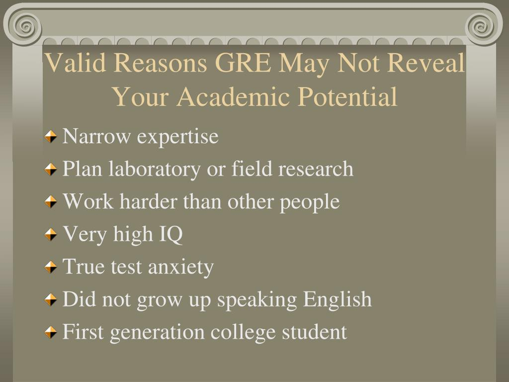 Valid Reasons GRE May Not Reveal Your Academic Potential