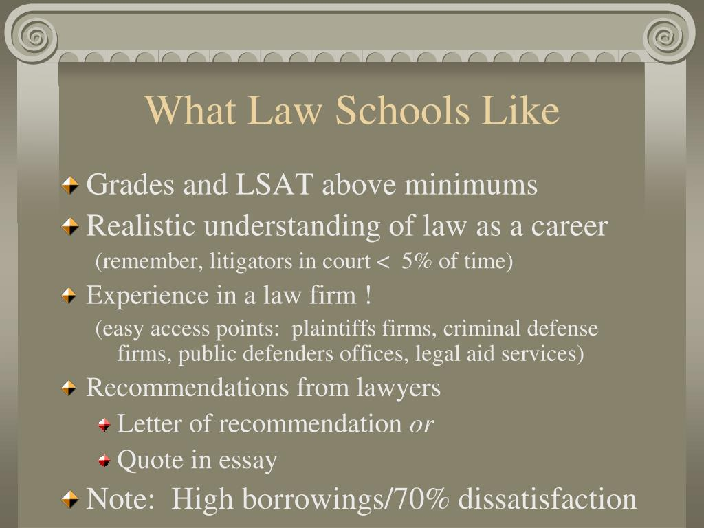 What Law Schools Like