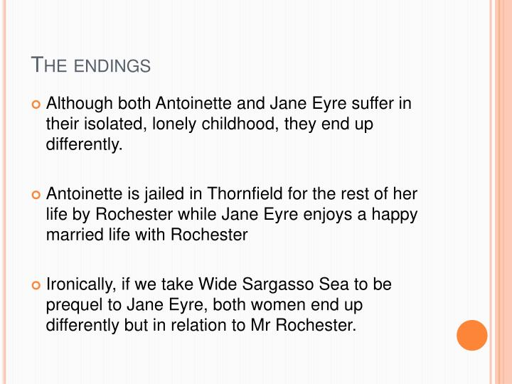 essay jane eyre wide sargasso sea Read this essay on jane eyre and wide sargasso sea- romantic love come browse our large digital warehouse of free sample essays get the knowledge you need in order.