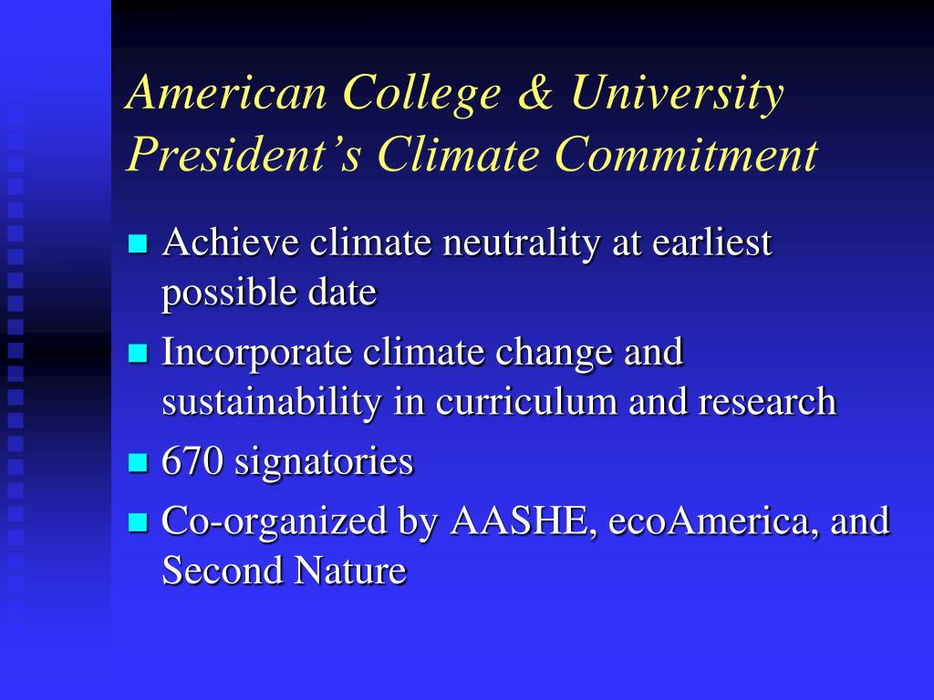American College & University  President's Climate Commitment