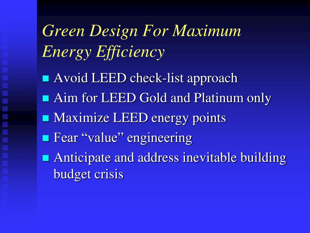 Green Design For Maximum