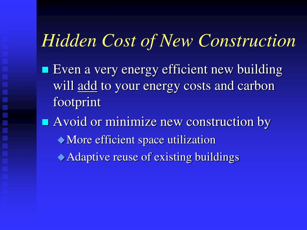 Hidden Cost of New Construction