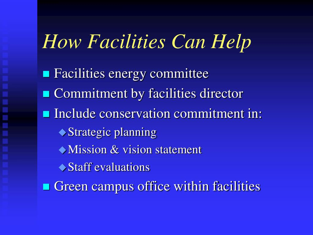 How Facilities Can Help