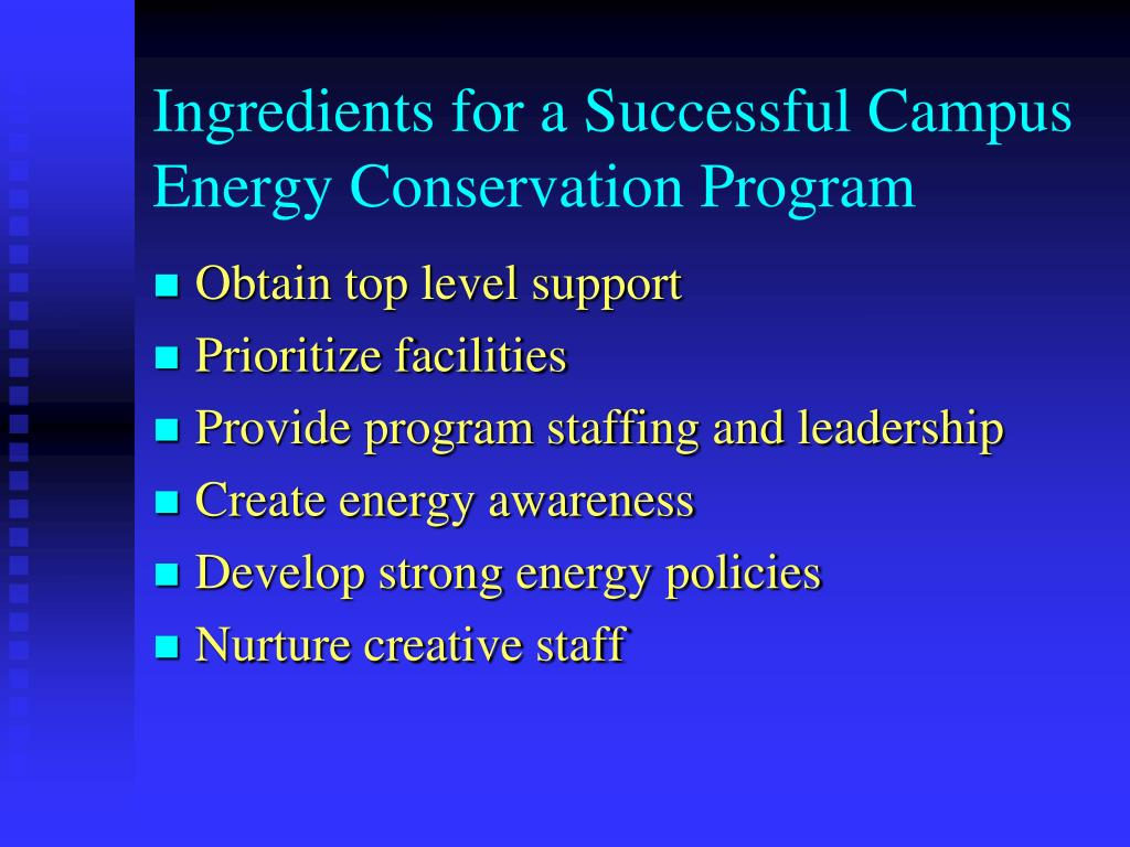 Ingredients for a Successful Campus Energy Conservation Program