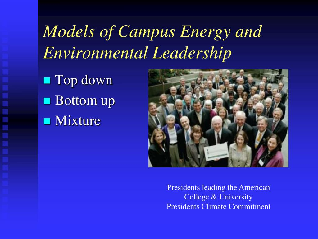 Models of Campus Energy and Environmental Leadership