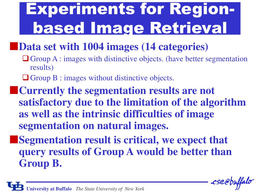 Experiments for Region-based Image Retrieval