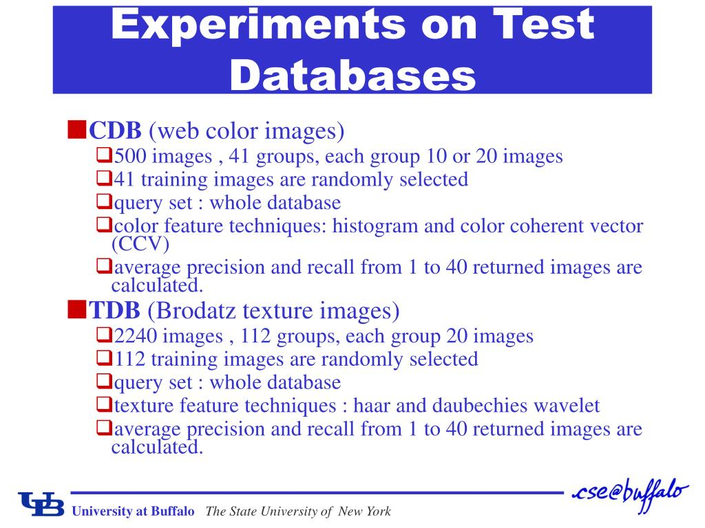 Experiments on Test Databases