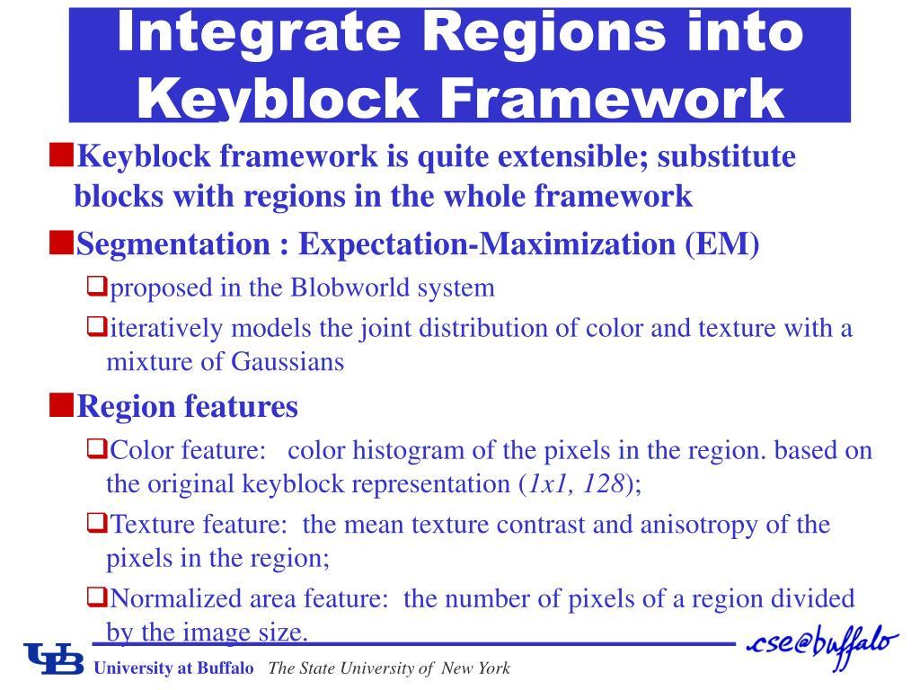 Integrate Regions into Keyblock Framework
