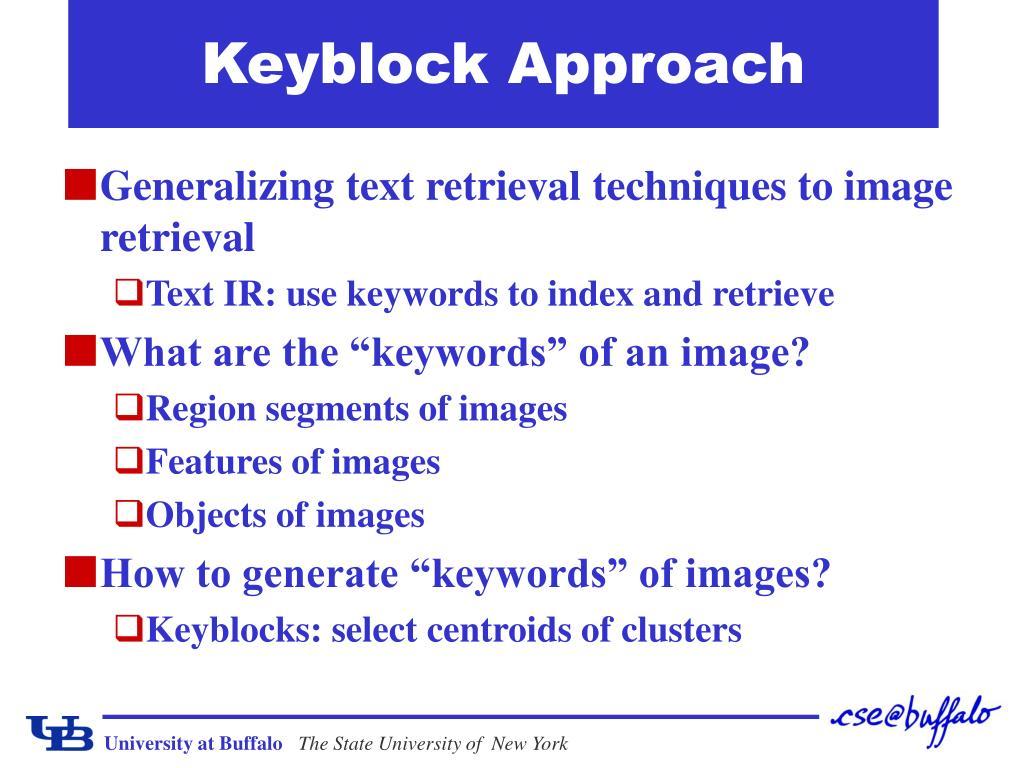 Keyblock Approach