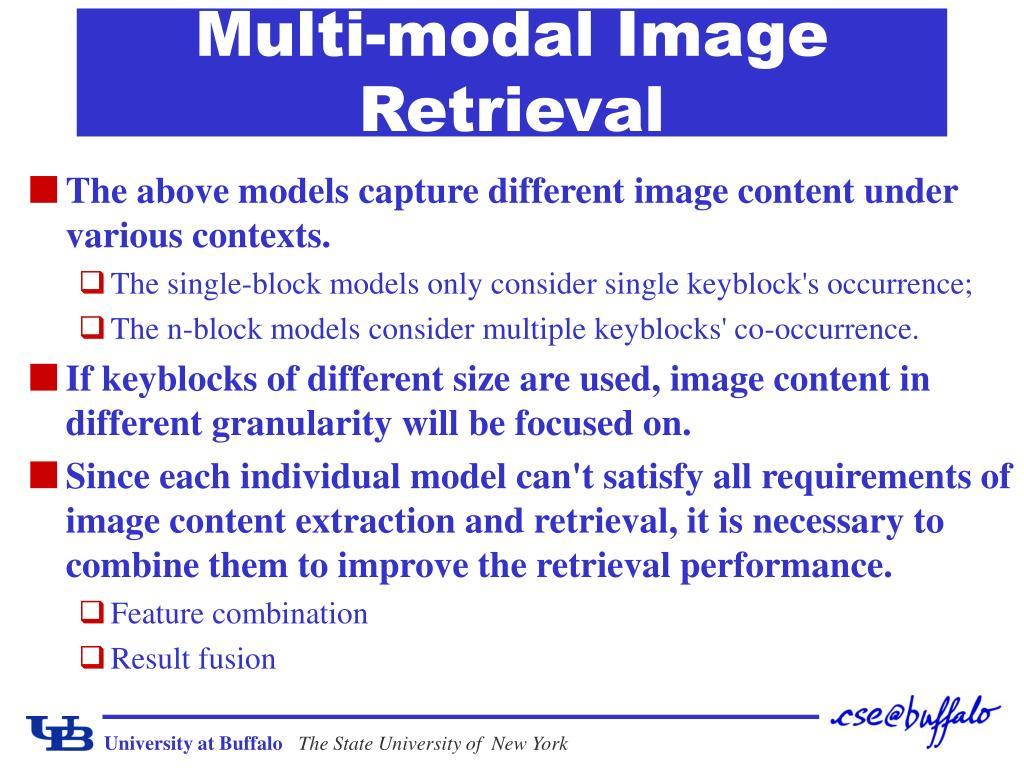 Multi-modal Image Retrieval
