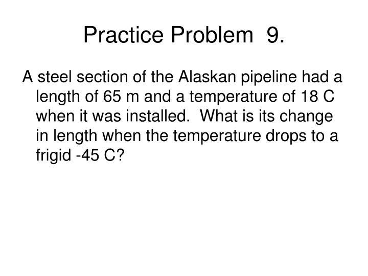 Practice Problem  9.