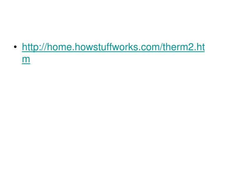 http://home.howstuffworks.com/therm2.htm