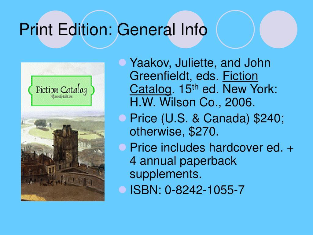 Print Edition: General Info