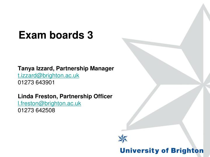Exam boards 3