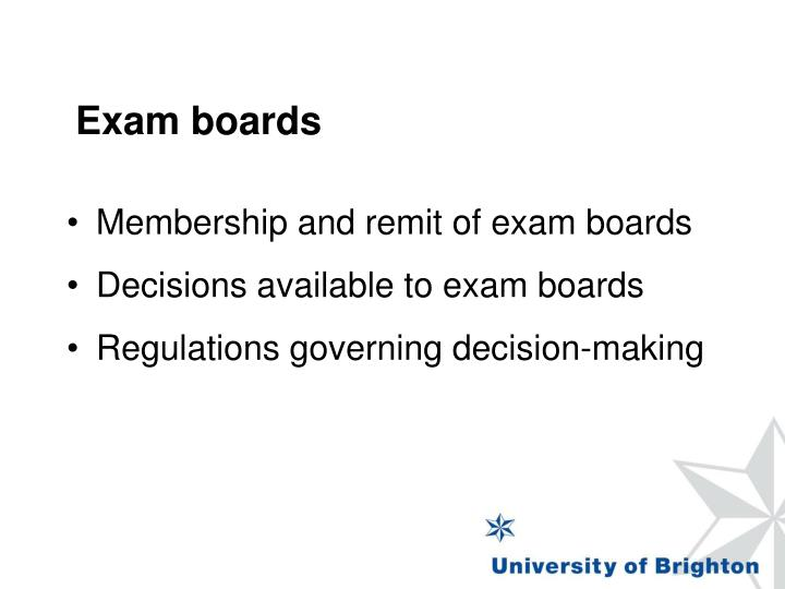 Membership and remit of exam boards