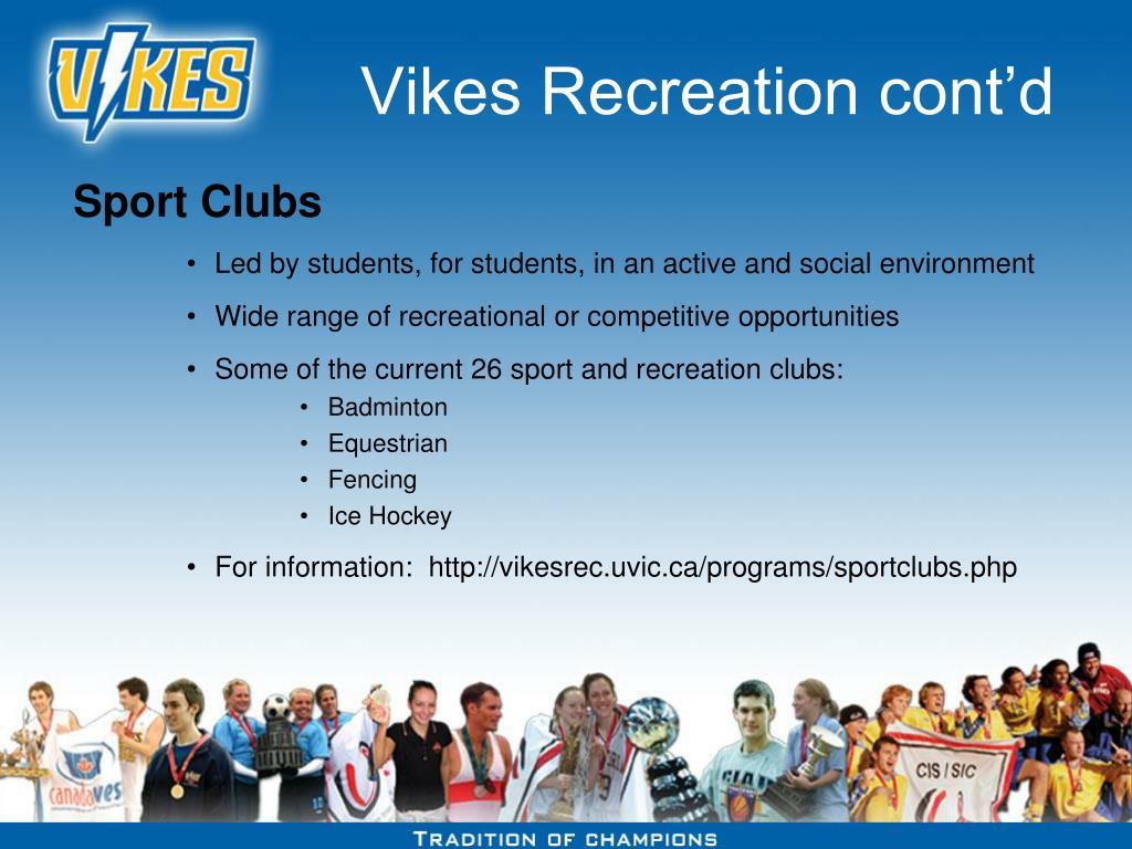 Vikes Recreation cont'd