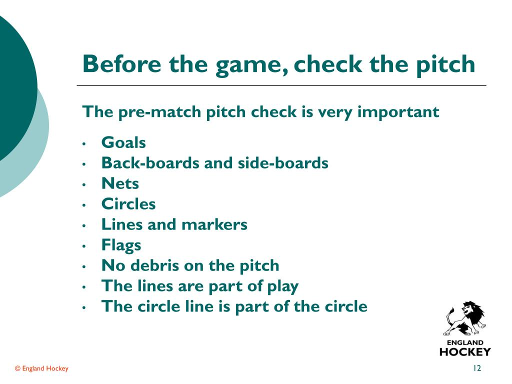 Before the game, check the pitch
