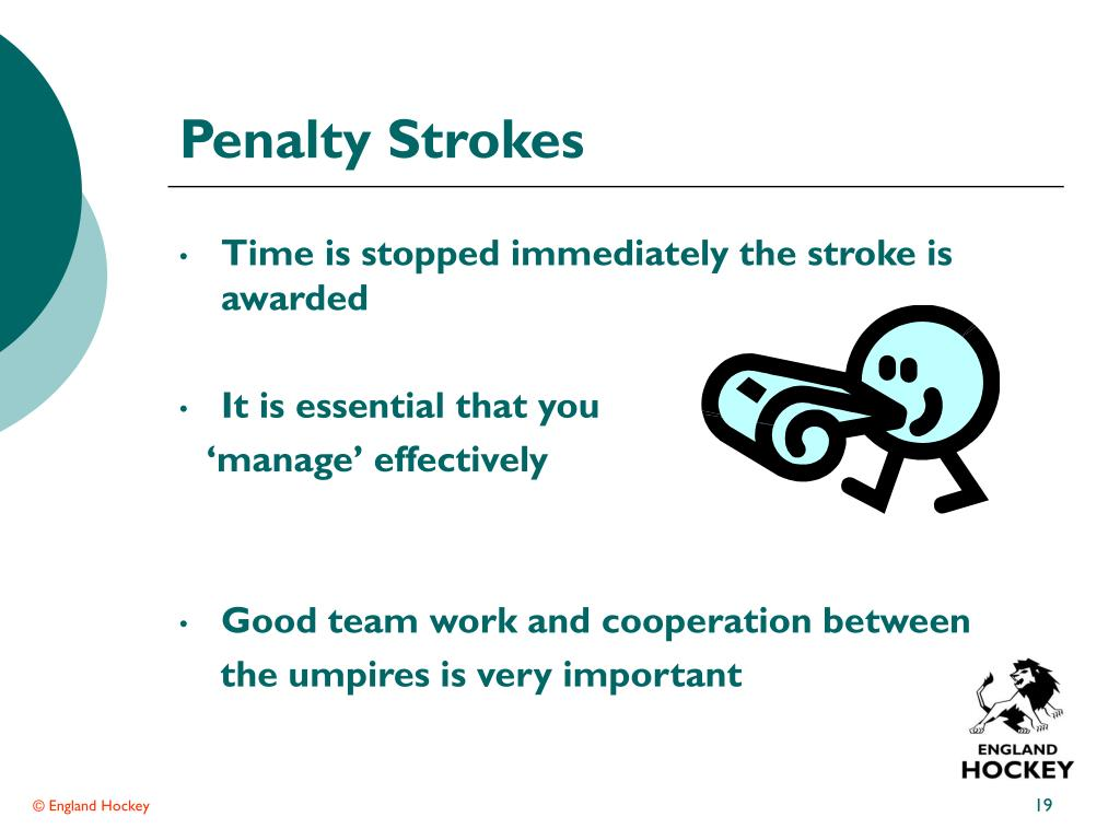 Penalty Strokes