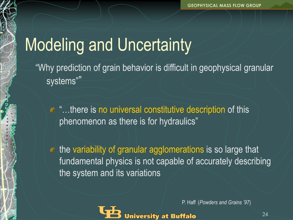 Modeling and Uncertainty