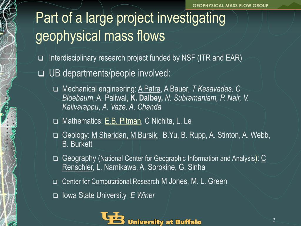 Part of a large project investigating geophysical mass flows