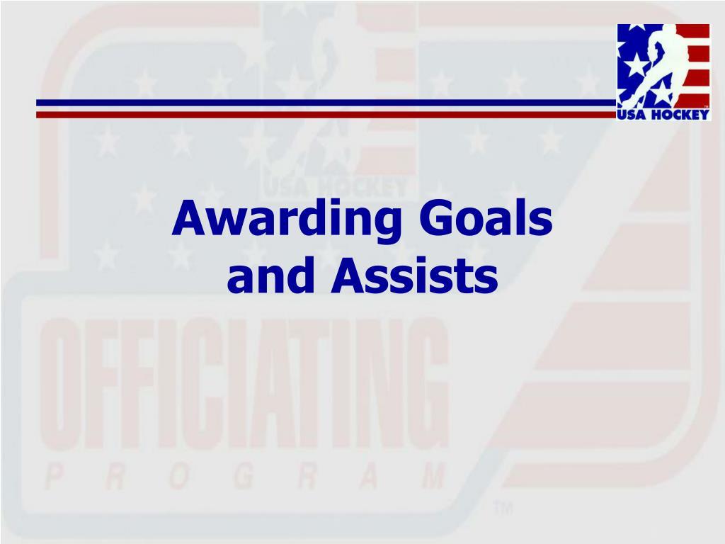 Awarding Goals