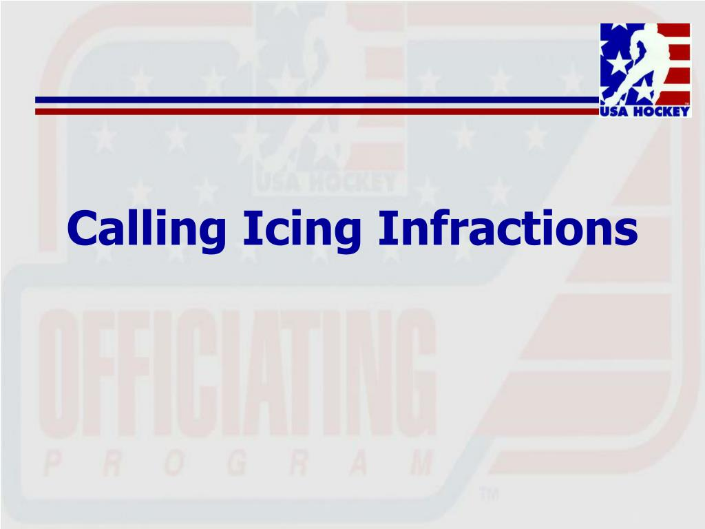 Calling Icing Infractions