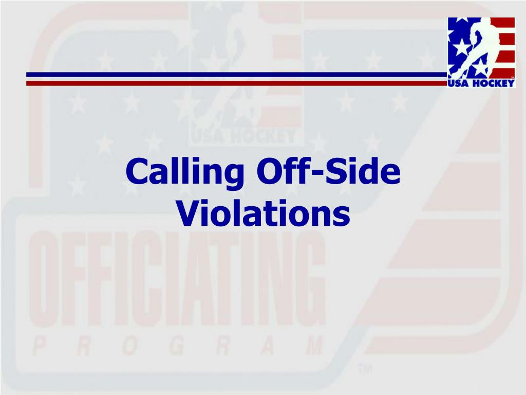 Calling Off-Side Violations