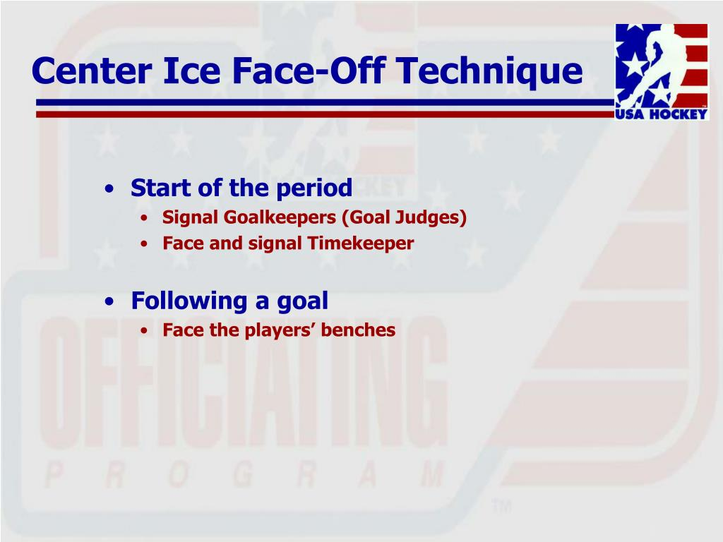 Center Ice Face-Off Technique