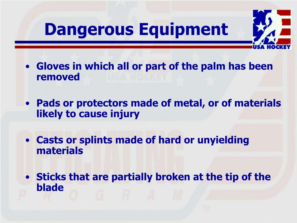 Dangerous Equipment