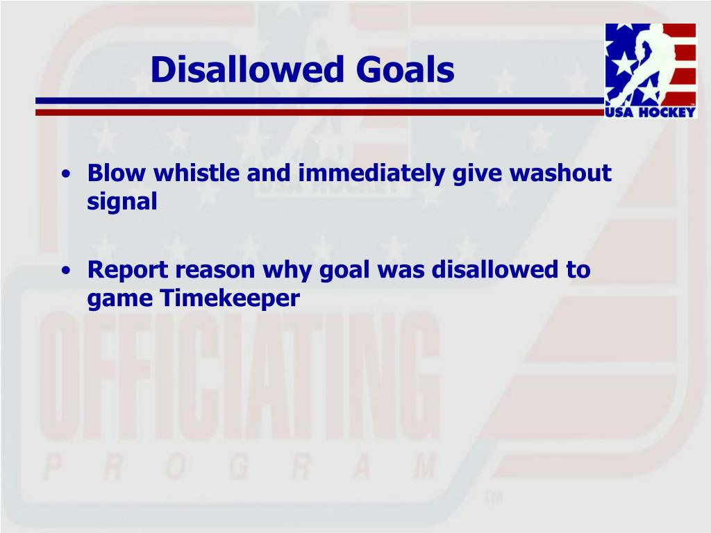 Disallowed Goals