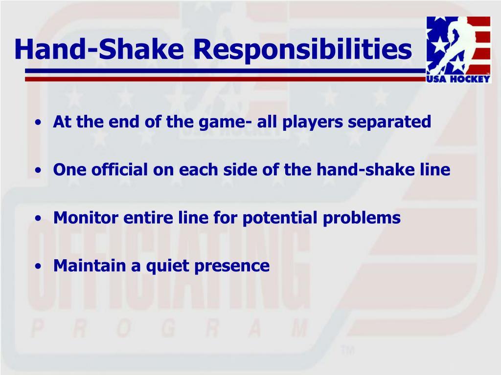 Hand-Shake Responsibilities
