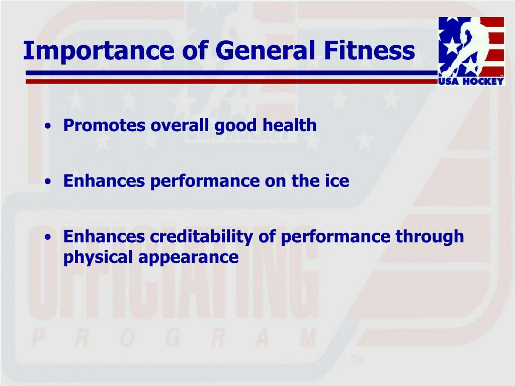 Importance of General Fitness