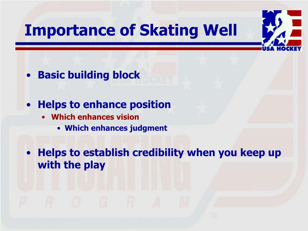 Importance of Skating Well