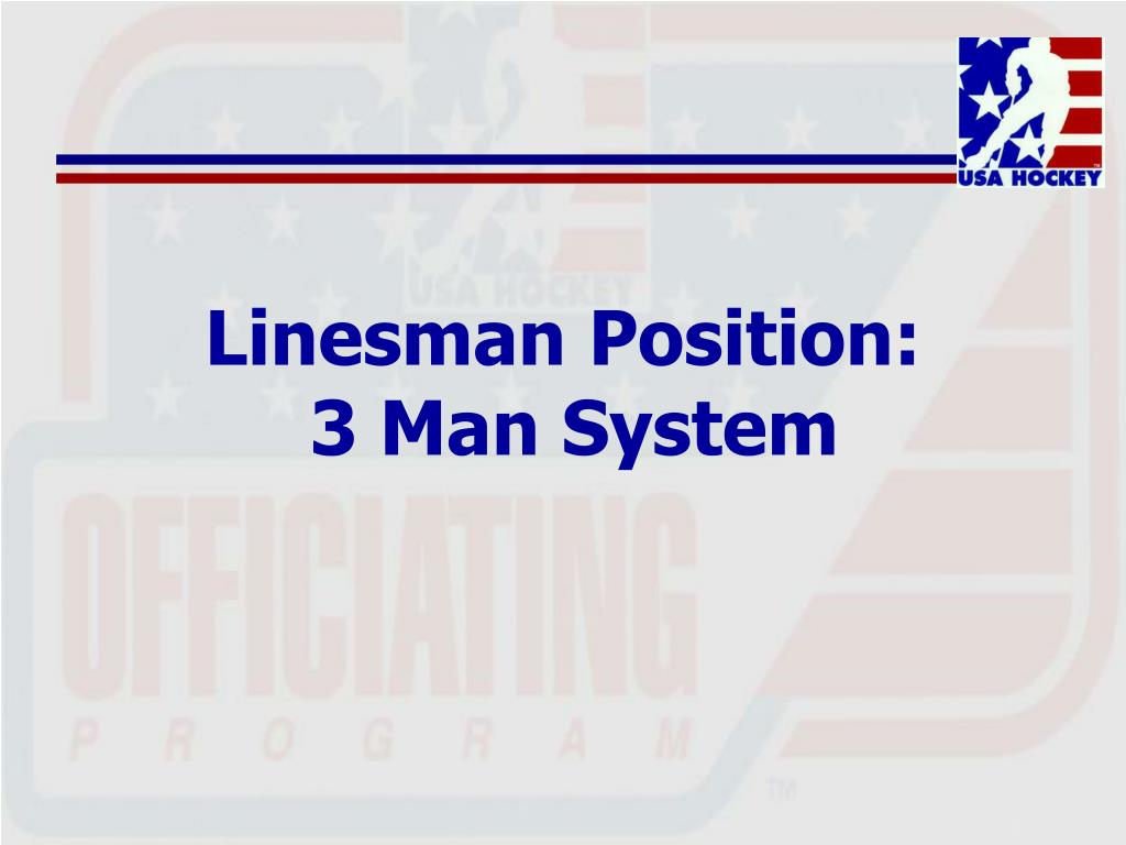 Linesman Position: