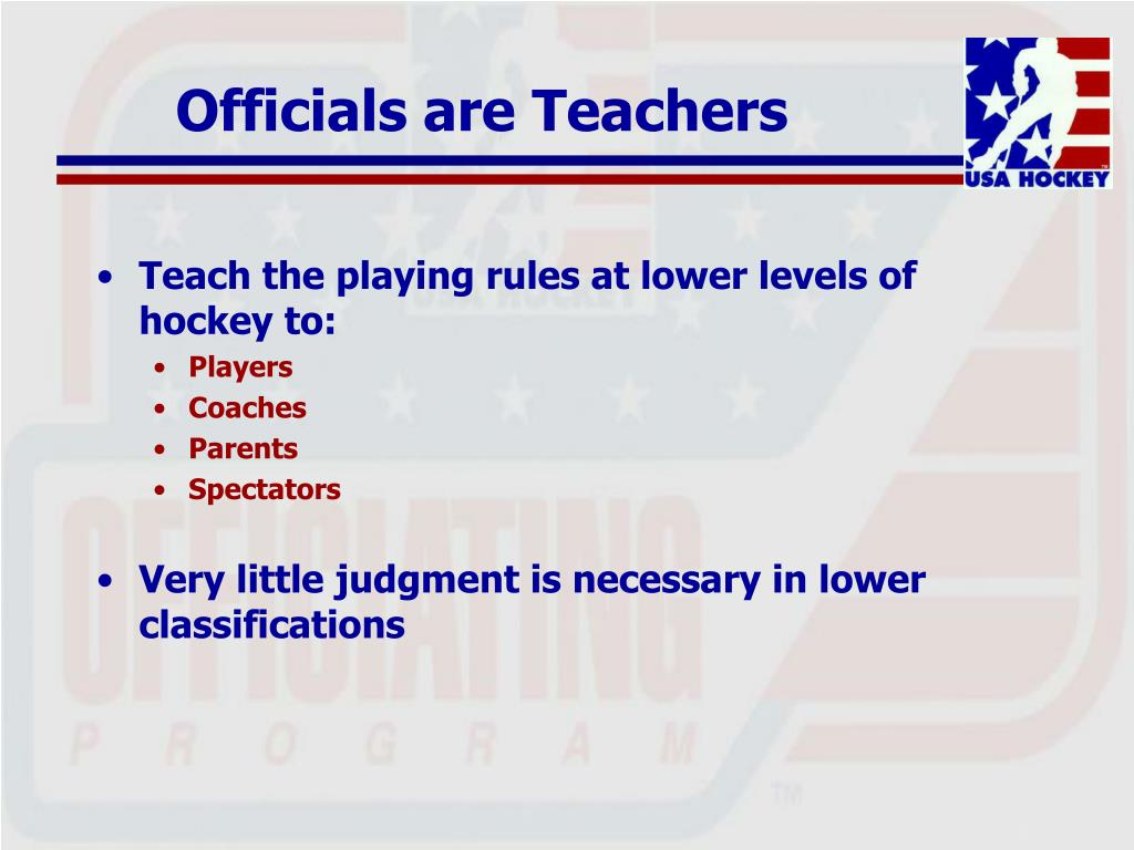 Officials are Teachers