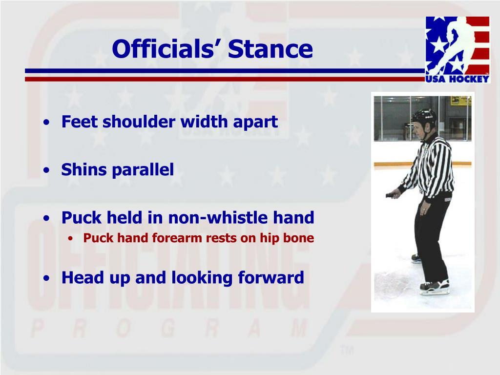 Officials' Stance
