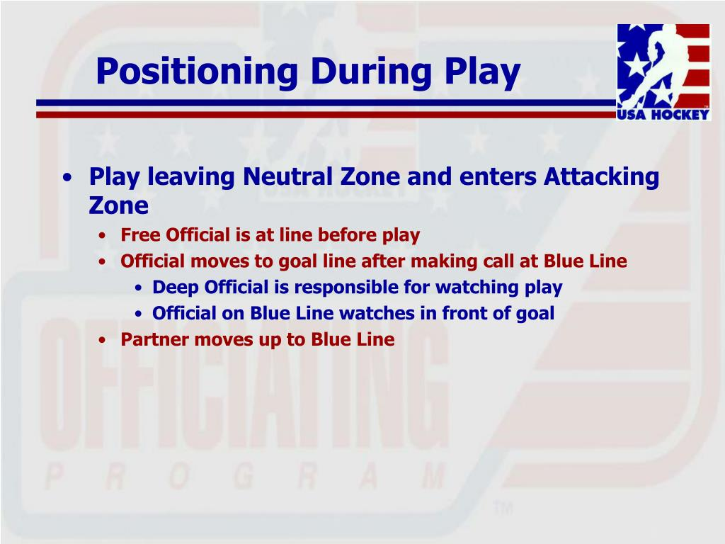 Positioning During Play