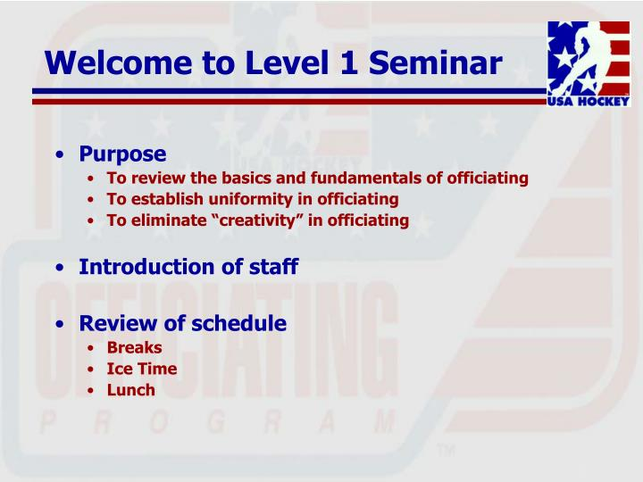 Welcome to level 1 seminar