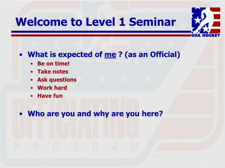 Welcome to level 1 seminar3