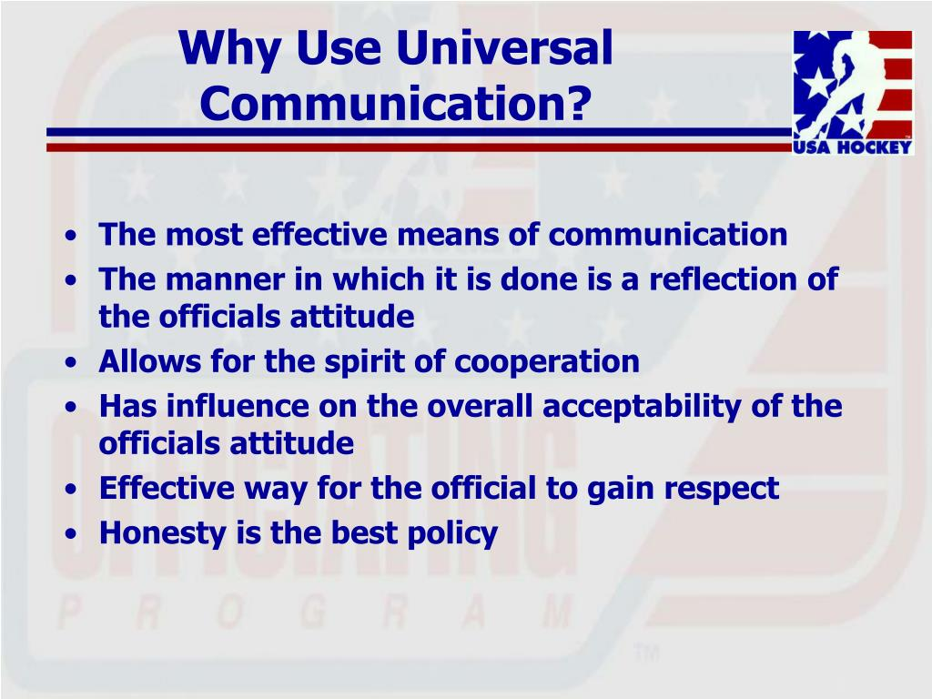 Why Use Universal Communication?