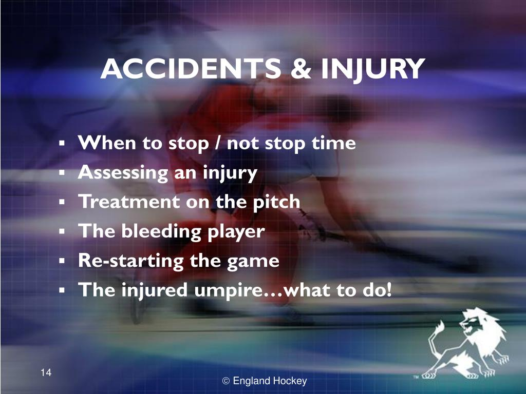 ACCIDENTS & INJURY