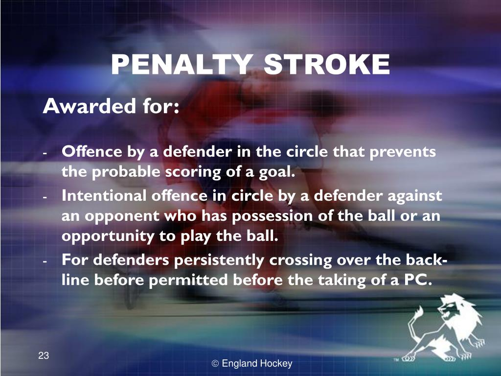 PENALTY STROKE