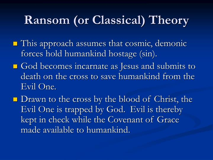 Ransom (or Classical) Theory