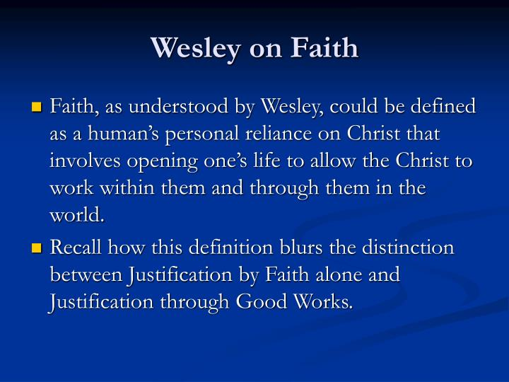 Wesley on faith